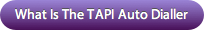 How Do I Use The TAPI Auto Dialler